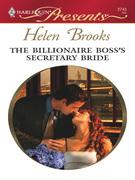 Helen Brooks - The Billionaire Boss's Secretary Bride