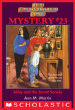 The Baby-Sitters Club Mystery #23: Abby and the Secret Society