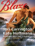 Blazing Bedtime Stories, Volume VI