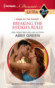 Abby Green - Breaking the Sheikh's Rules
