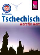 Reise Know-How Kauderwelsch Tschechisch - Wort für Wort: Kauderwelsch-Sprachführer Band 32