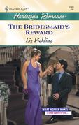 Bridesmaid's Reward