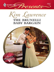 Kim Lawrence - The Brunelli Baby Bargain
