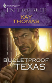 Bulletproof Texas
