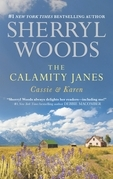 The Calamity Janes: Cassie & Karen