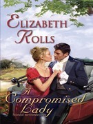 Elizabeth Rolls - A Compromised Lady
