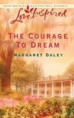 Margaret Daley - Courage to Dream