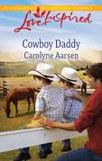 Carolyne Aarsen - Cowboy Daddy