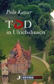 Tod in Ulrichshusen