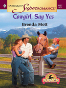 Cowgirl, Say Yes