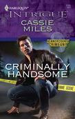 Criminally Handsome