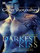 Gena Showalter - The Darkest Kiss