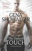 Gena Showalter - The Darkest Touch