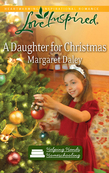 Margaret Daley - A Daughter for Christmas