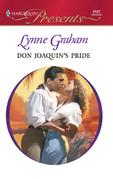Lynne Graham - Don Joaquin's Pride