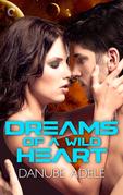 Dreams of a Wild Heart