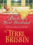 The Duchess's Next Husband