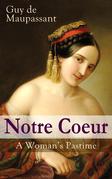 Notre Coeur - A Woman's Pastime