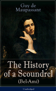 The History of a Scoundrel (Bel-Ami) - Unabridged