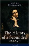 The History of a Scoundrel (Bel-Ami) - Unabridged