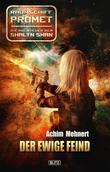 Raumschiff Promet - Die Abenteuer der Shalyn Shan 12: Der ewige Feind