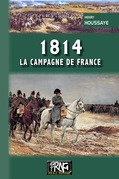 1814, la campagne de France