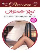 Michelle Reid - Ethan's Temptress Bride