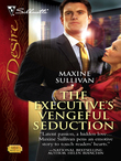The Executive's Vengeful Seduction