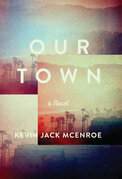 Our Town: A Novel