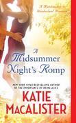 A Midsummer Night's Romp: A Matchmaker in Wonderland Romance