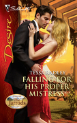 Tessa Radley - Falling For His Proper Mistress