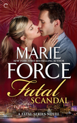 Marie Force - Fatal Scandal: Book Eight of The Fatal Series