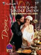 Alexandra Sellers - The Fierce and Tender Sheikh
