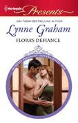 Lynne Graham - Flora's Defiance