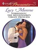 Forbidden: The Billionaire's Virgin Princess