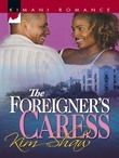 The Foreigner's Caress