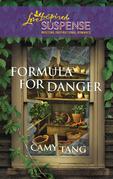 Camy Tang - Formula for Danger