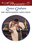 Lynne Graham - The Frenchman's Love-Child