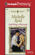 Michelle Reid - Gold Ring of Betrayal