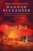 Hannah Alexander - Grave Risk