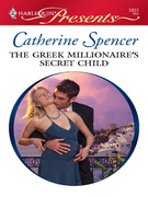 The Greek Millionaire's Secret Child