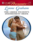 Lynne Graham - The Greek Tycoon's Disobedient Bride
