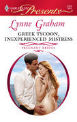 Lynne Graham - Greek Tycoon, Inexperienced Mistress