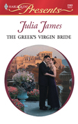 Julia James - The Greek's Virgin Bride