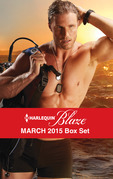 Harlequin Blaze March 2015 Box Set