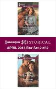 Harlequin Historical April 2015 - Box Set 2 of 2