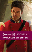 Harlequin Historical March 2015 - Box Set 1 of 2