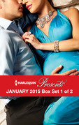 Harlequin Presents January 2015 - Box Set 1 of 2
