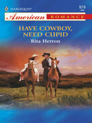 Have Cowboy, Need Cupid