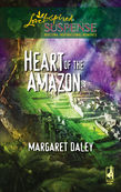 Margaret Daley - Heart of the Amazon